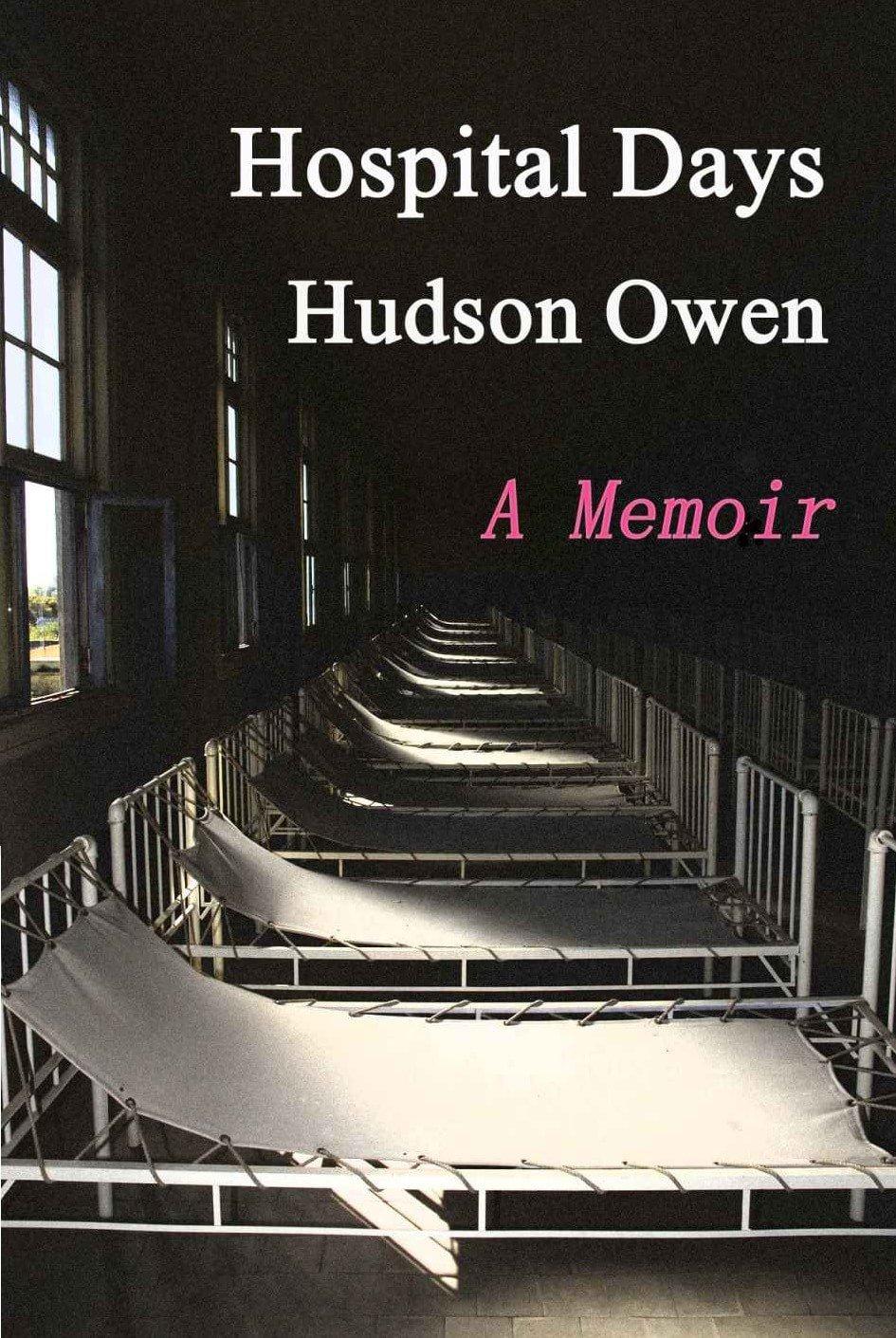 Book Review – Hospital Days: A Memoir by Hudson Owen